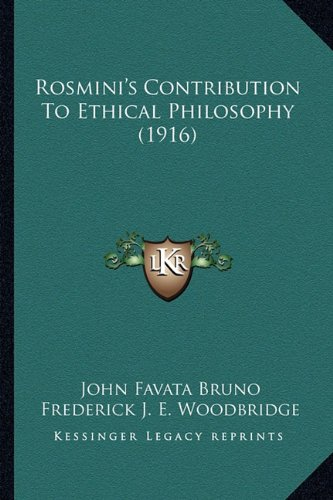 Rosmini's Contribution to Ethical Philosophy (1916)
