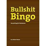 "Bullshit Bingo, Storytelling f�r Werbetextevon ""Albert Heiser"""