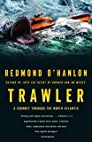 Trawler: A Journey Through the North Atlantic (1400078105) by O'Hanlon, Redmond