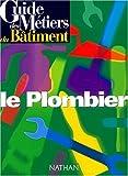 echange, troc Lalo - Guide des metiers du bâtiment. le plombier