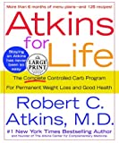 Atkins for Life (Random House Large Print) (0375432442) by Atkins, Robert C.