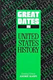 img - for Great Dates in United States History: A Chronology (Great Dates Series) book / textbook / text book
