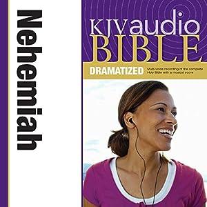 KJV Audio Bible: Nehemiah (Dramatized) Audiobook