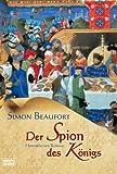 Der Spion des Königs - Simon Beaufort