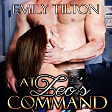 At Leo's Command (       UNABRIDGED) by Emily Tilton Narrated by Cliff Bergen