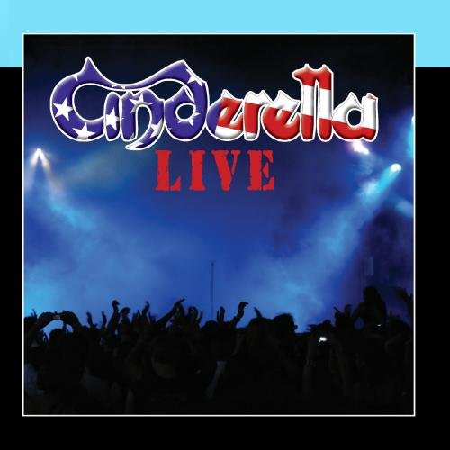 Cinderella - Live