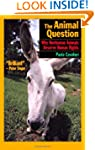 The Animal Question: Why Non-Human An...