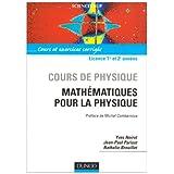 Cours de physique : Mathématiques pour la physique - Cours et exercices corrigés