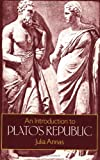 An Introduction to Plato's Republic (0198274297) by Annas, Julia