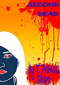 Second Dead by T Francis Sharp ebook deal