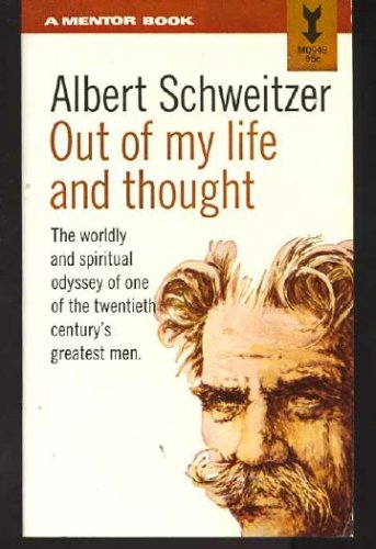 Out of My Life and Thought, Albert Schweitzer