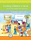 Teaching Children to Read - The Teacher Makes the Difference By Reutzel & Cooter (5th, Fifth Edition)