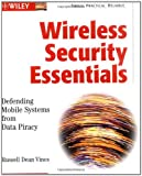 img - for Wireless Security Essentials: Defending Mobile Systems from Data Piracy book / textbook / text book