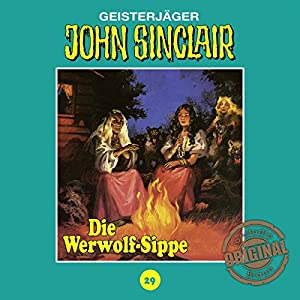 Die Werwolf-Sippe (John Sinclair - Tonstudio Braun Klassiker 29) Hörspiel
