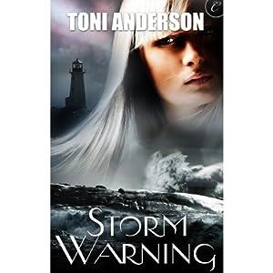 Storm Warning | [Toni Anderson]