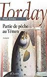 Partie de pêche au Yémen par Torday