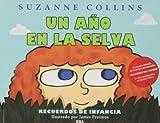 Un año en la selva (Spanish Edition)