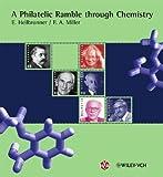 img - for A Philatelic Ramble through Chemistry by Edgar Heilbronner (2004-03-01) book / textbook / text book