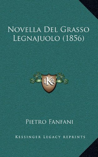 Novella del Grasso Legnajuolo (1856)