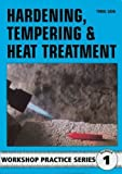 img - for Hardening, Tempering and Heat Treatment (Workshop Practice) by George Gently (6/10/1984) book / textbook / text book