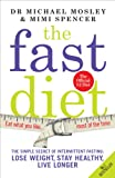 The Fast Diet: The Secret of Intermittent Fasting - Lose Weight, Stay Healthy, Live Longer only £5.03 on Amazon