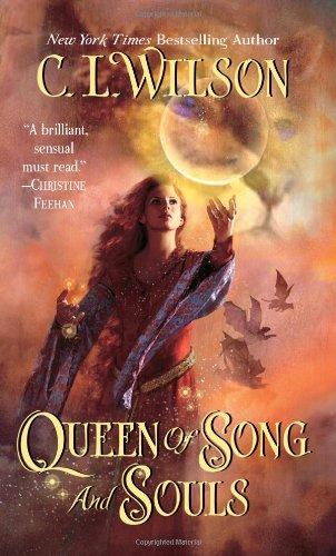 Queen of Song and Souls (Tairen Soul), C. L. Wilson