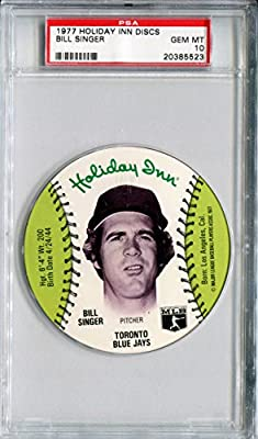 1977 MSA Holiday Inn Sports Discs BILL SINGER Rare PSA Gem Mint 10 SP Toronto Blue Jays / Los Angeles Dodgers