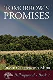 Tomorrows Promises (Bellingwood Book 7)
