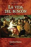 img - for La Vida del Buscon (Cervantes & Co. Spanish Classics) (Spanish Edition) book / textbook / text book