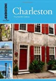 Insiders Guide® to Charleston: Including Mt. Pleasant, Summerville, Kiawah, and Other Islands (Insiders Guide Series)