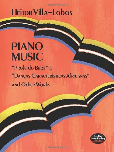 piano-music-prole-do-bebe-1-dancas-caracteristicas-africanas-and-other-works-dover-music-for-piano