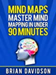 Mind Maps: Master Mind Mapping in Und...