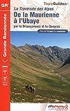 echange, troc FFRandonnée - De la Maurienne à l'Ubaye : Traversée des Alpes par le Briançonnais et le Queyras