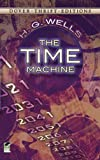 The Time Machine (Dover Thrift Editions) (0486284727) by H. G. Wells
