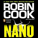 Nano Audiobook by Robin Cook Narrated by George Guidall