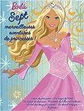 echange, troc Marie-Françoise Perat - Sept merveilleuses aventures de princesses