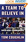 A Team to Believe in: Our Journey to...