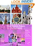 First Russian Reader for beginners bi...