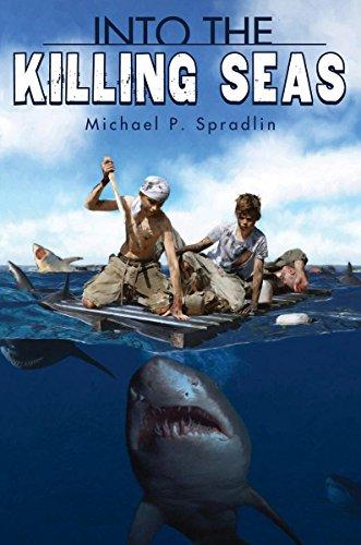 Into the Killing Seas, by Michael P. Spradlin