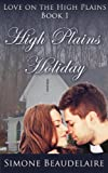 High Plains Holiday (Love on the High Plains)