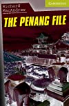 The Penang File: Starter/Beginner (Cambridge English Readers)