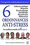 6 ordonnances anti-stress: Les meille...