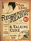 A Talking Cure (Electric Literature's Recommended Reading Book 9)