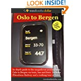 Oslo To Bergen Journey (World Travel Guides)