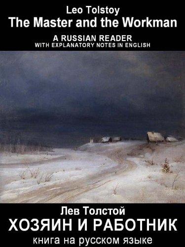 "Leo, graf Tolstoy - Foreign Language Study book ""Hozain i rabotnik"": Vocabulary in English, Explanatory notes in English, Essay in English (illustrated, annotated)"