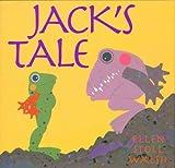 Jack's Tale (0152003231) by Walsh, Ellen Stoll
