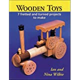 Wooden Toys: 7 Fretted and Turned Projects to Makeby Ian Wilkie