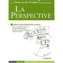 La Perspective : Apprendre � dessiner pas � pas