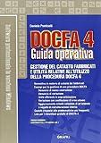 Docfa 4.0. Guida operativa. Con CD-ROM