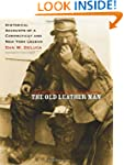 The Old Leather Man: Historical Accou...